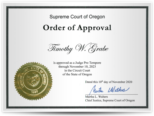 Supreme Court of Oregon Order of Approval Timothy W. Grabe